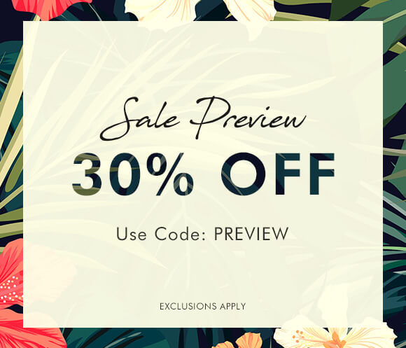 Sale preview save 30% when you enter code PREVIEW